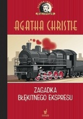 Okładka książki Zagadka błękitnego ekspresu Agatha Christie
