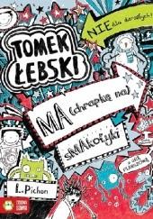 Okładka książki Tomek Łebski ma (chrapkę na) smakołyki Liz Pichon