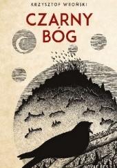 Okładka książki Czarny bóg Krzysztof Wroński