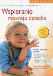 Okładka książki Wspieranie rozwoju dziecka Cornelia Nitsch,Gerald Hüther