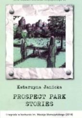 Okładka książki Prospect Park Stories Katarzyna Janicka