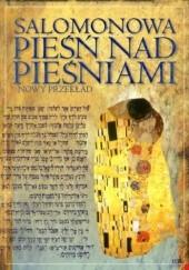 Okładka książki SALOMONOWA PIEŚŃ NAD PIEŚNIAMI