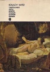 Okładka książki Tautologie czyli moich siedem cudów świata Ignacy Witz