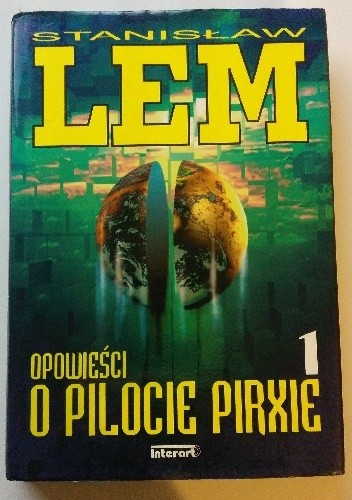 Okładka książki Opowieści o pilocie Pirxie. Tom I Stanisław Lem