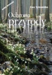 Okładka książki Ochrona przyrody Ewa Symonides