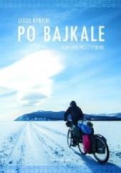 Okładka książki Po Bajkale Jakub Rybicki