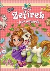Okładka książki Kucyk Zefirek i jego przygody Dóra Tóth Csürkéné