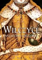 Okładka książki Wilczyce. Angielskie królowe Helen Castor