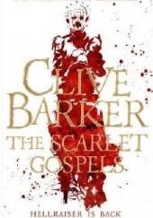 Okładka książki The Scarlet Gospels Clive Barker
