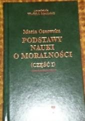 Okładka książki Podstawy nauki o moralności część 1 Maria Ossowska
