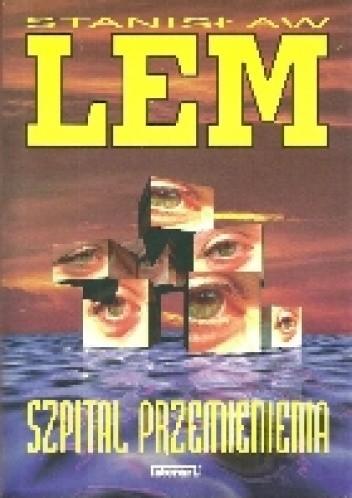 Okładka książki Szpital przemienienia Stanisław Lem