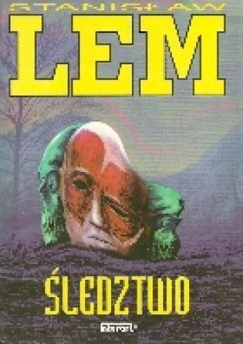 Okładka książki Śledztwo Stanisław Lem