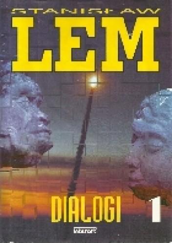Okładka książki Dialogi 1 Stanisław Lem