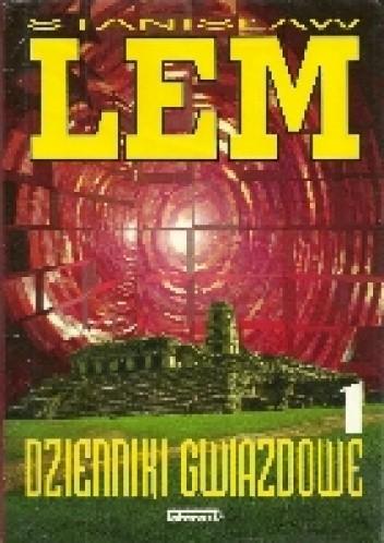 Okładka książki Dzienniki gwiazdowe 1 Stanisław Lem