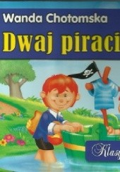 Okładka książki Dwaj piraci Wanda Chotomska