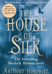 Okładka książki The House of Silk Anthony Horowitz