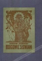 Okładka książki Bogowie Słowian Stanisław Jakubowski