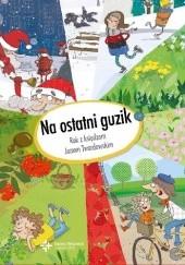 Okładka książki Na ostatni guzik. Rok z księdzem Janem Twardowskim Jan Twardowski