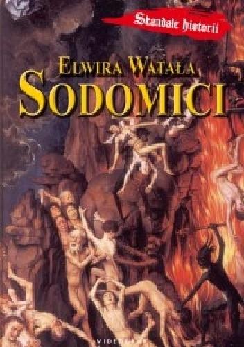 Okładka książki Sodomici Elwira Watała