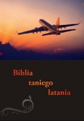 Okładka książki Biblia taniego latania Dawid Dudek