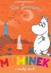 Okładka książki Muminek i mały duch Tove Jansson