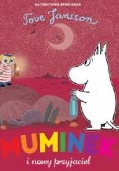Okładka książki Muminek i nowy przyjaciel Tove Jansson
