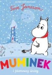 Okładka książki Muminek i pierwszy śnieg Tove Jansson