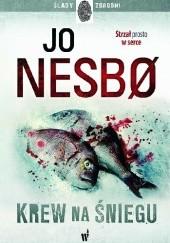 Okładka książki Krew na śniegu Jo Nesbø