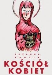 Okładka książki Kościół kobiet Zuzanna Radzik