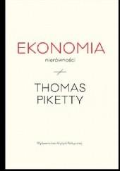 Okładka książki Ekonomia nierówności Thomas Piketty