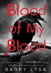 Okładka książki Blood of My Blood Barry Lyga