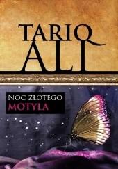 Okładka książki Noc złotego motyla Tariq Ali