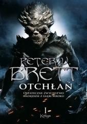 Okładka książki Otchłań: Księga I Peter V. Brett