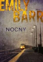 Okładka książki Nocny Emily Barr
