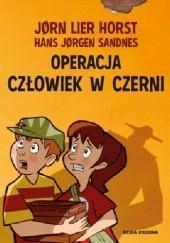 Okładka książki Operacja Człowiek w Czerni Jørn Lier Horst,Hans Jørgen Sandnes