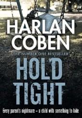 Okładka książki Hold Tight Harlan Coben