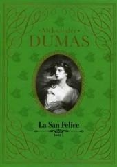 Okładka książki La San Felice t.1 Aleksander Dumas (ojciec)