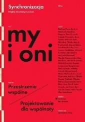 Okładka książki My i oni. Przestrzenie wspólne / Projektowanie dla wspólnoty praca zbiorowa