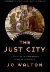Okładka książki The Just City Jo Walton