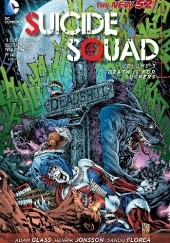Okładka książki Suicide Squad Vol. 3: Death is for Suckers (The New 52) Adam Glass