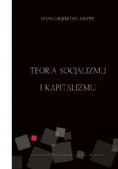 Okładka książki Teoria socjalizmu i kapitalizmu Hans Hermann Hoppe