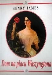 Okładka książki Dom na placu Waszyngtona