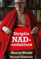 Okładka książki Striptiz NADredaktora Marcin Wolski,Ryszard Makowski