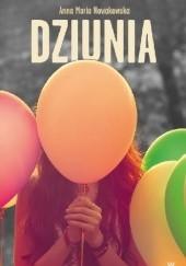 Okładka książki Dziunia Anna Maria Nowakowska