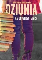 Okładka książki Dziunia na uniwersytetach Anna Maria Nowakowska