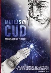 Okładka książki Mniejszy cud Magdalena Salik