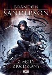 Okładka książki Z mgły zrodzony Brandon Sanderson