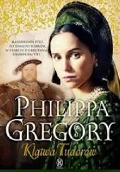 Okładka książki Klątwa Tudorów Philippa Gregory
