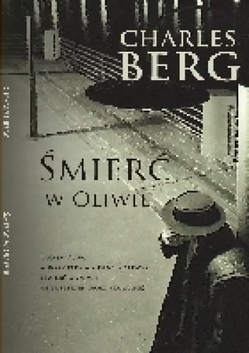 Okładka książki Śmierć w Oliwie Charles Berg