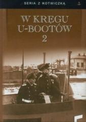 Okładka książki W kręgu U-bootów 2 praca zbiorowa